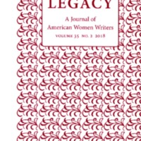 Legacy: A Journal of American Women Writers, vol. 35, no. 2, 2018
