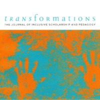 Transformations: The Journal of Inclusive Scholarship and Pedagogy, vol. 28, no. 2, 2018<br /><br />