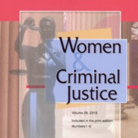 Women & Criminal Justice, vol. 29, nos. 1-6, 2019