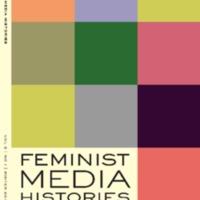 Feminist Media Histories, vol. 5, no. 1, Winter 2019